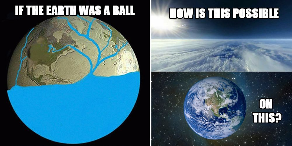 flat earth arguments memes stupid flat earth arguments in memes therichest